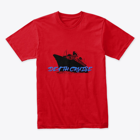 Death Cruise T-Shirt